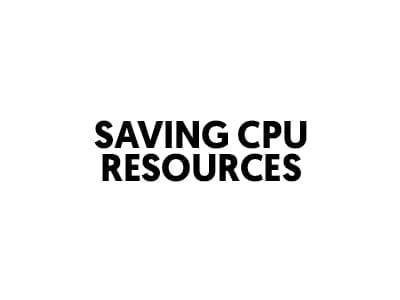 saving cpu resources - lost stories academy