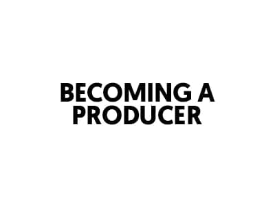 becoming a producer - lost stories academy