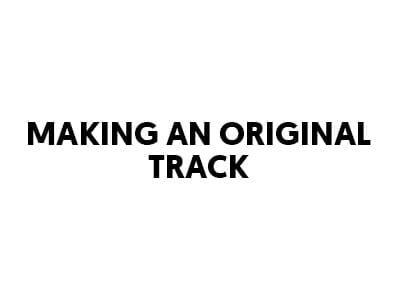 making an original track - lost stories academy